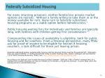 federally subsidized housing