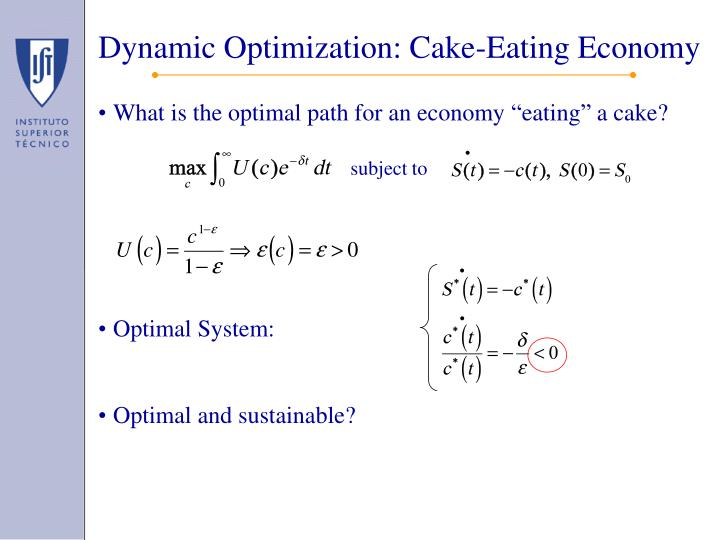 Dynamic Optimization: Cake-Eating Economy