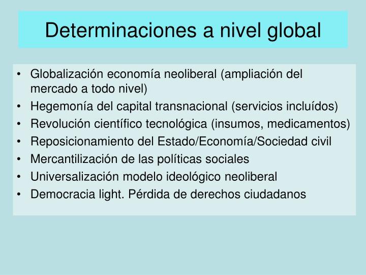 Determinaciones a nivel global
