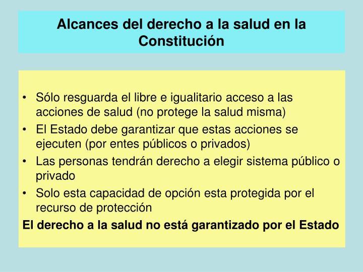 Alcances del derecho a la salud en la Constitución