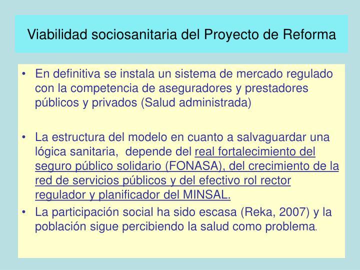 Viabilidad sociosanitaria del Proyecto de Reforma