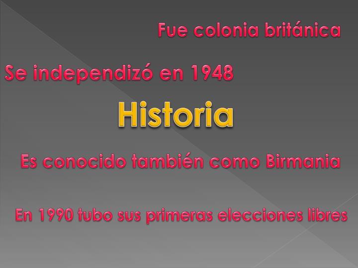 Fue colonia británica