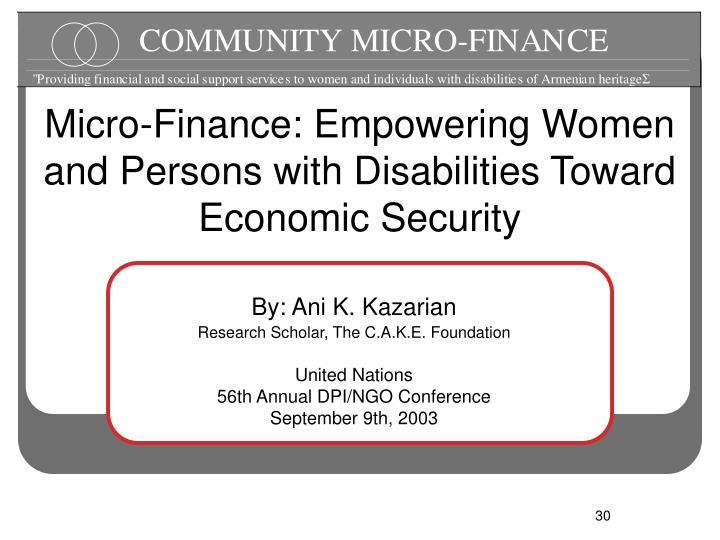 Micro-Finance: Empowering Women and Persons with Disabilities Toward Economic Security