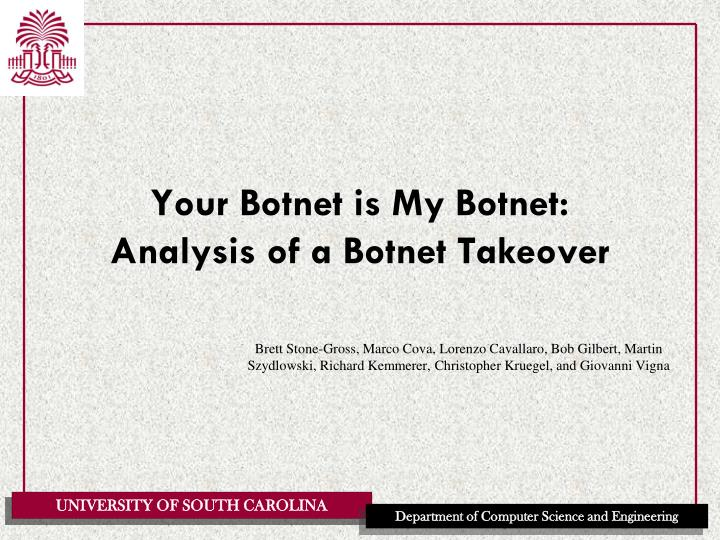Your botnet is my botnet analysis of a botnet takeover