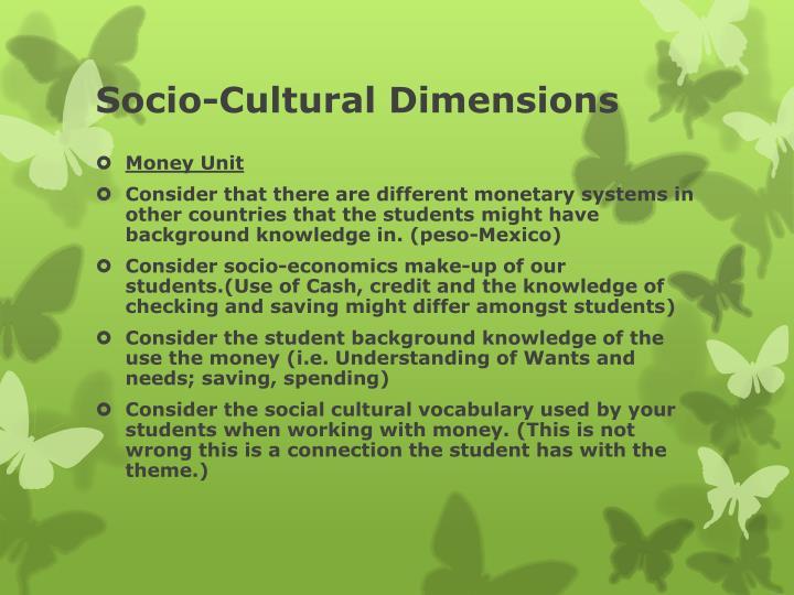 Socio-Cultural Dimensions