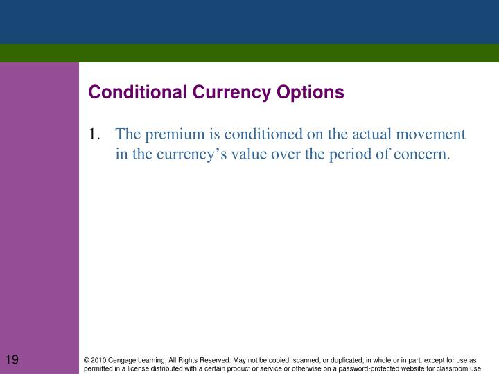 Conditional Currency Options