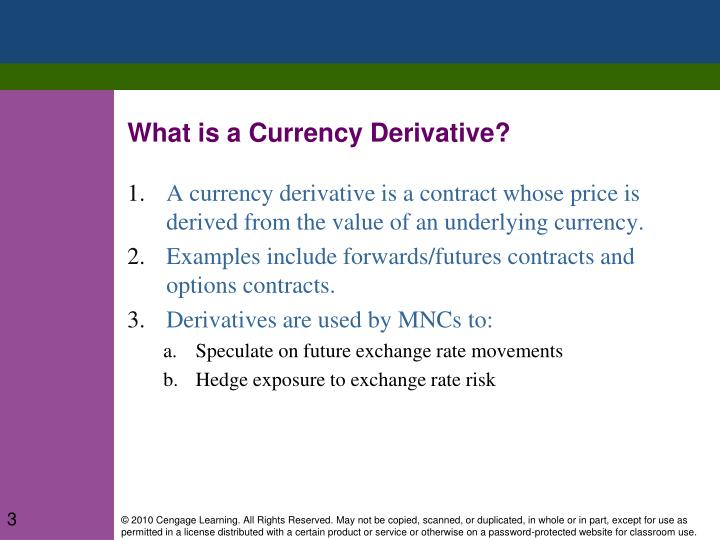 What is a Currency Derivative?