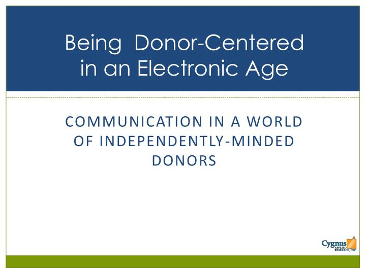 Being  Donor-Centered