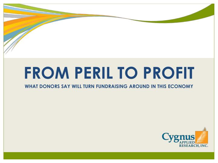 FROM PERIL TO PROFIT