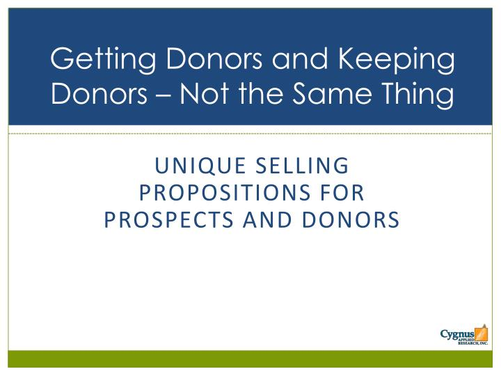 Getting Donors and Keeping Donors – Not the Same Thing