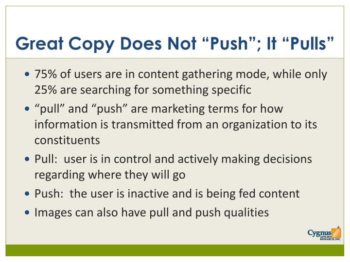 "Great Copy Does Not ""Push""; It ""Pulls"""