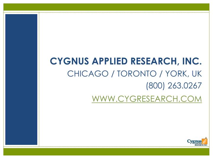 CYGNUS APPLIED RESEARCH, INC.