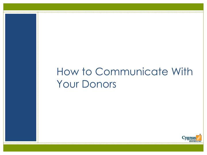 How to Communicate With Your Donors