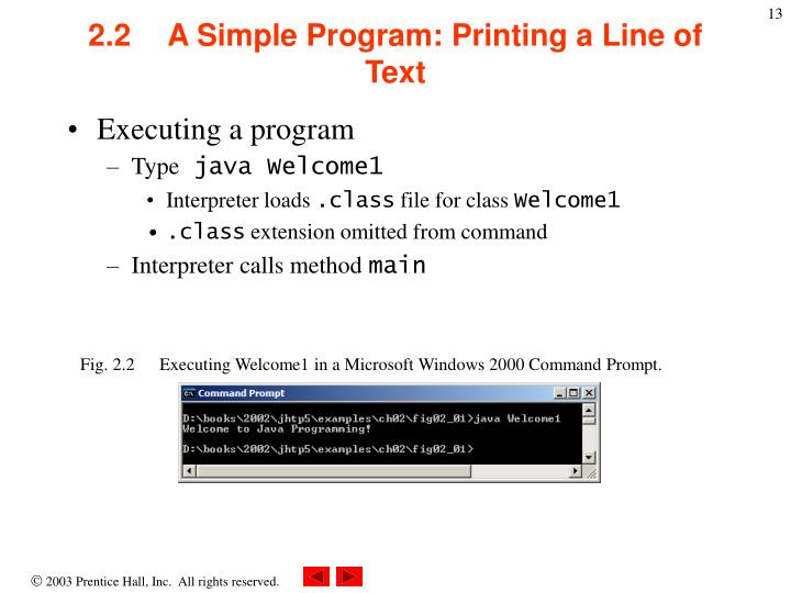 2.2A Simple Program: Printing a Line of Text