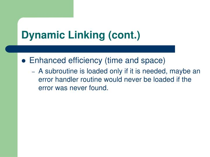 Dynamic Linking (cont.)