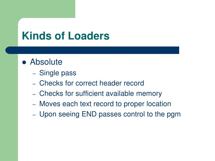 Kinds of loaders