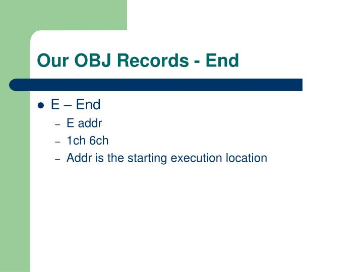 Our OBJ Records - End