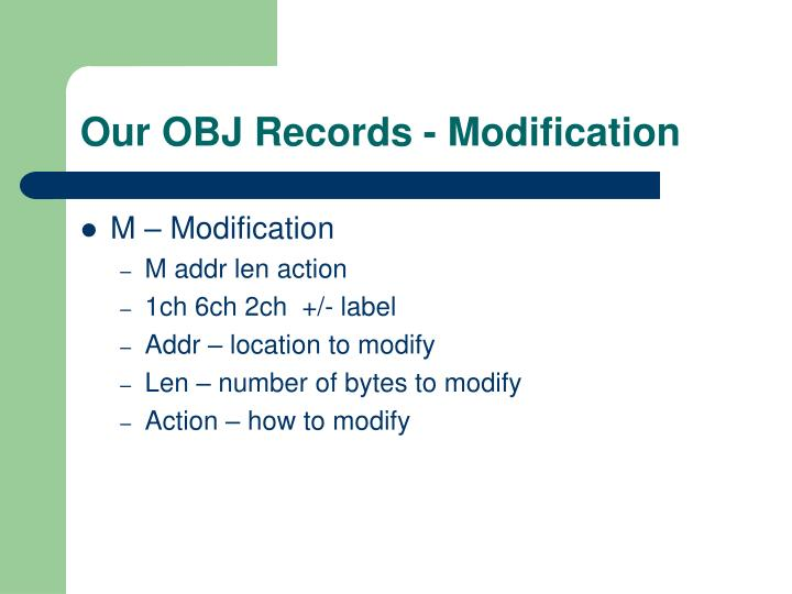 Our OBJ Records - Modification