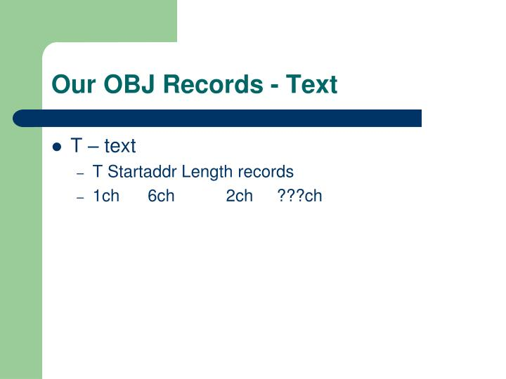 Our OBJ Records - Text
