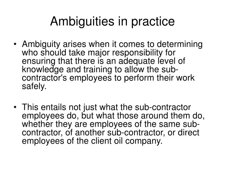Ambiguities in practice