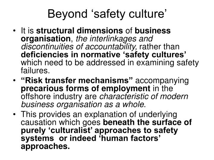 Beyond safety culture