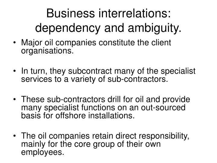 Business interrelations: dependency and ambiguity.
