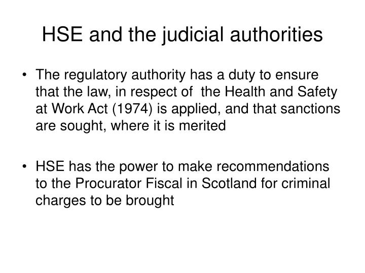 HSE and the judicial authorities