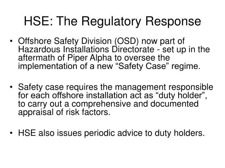 HSE: The Regulatory Response