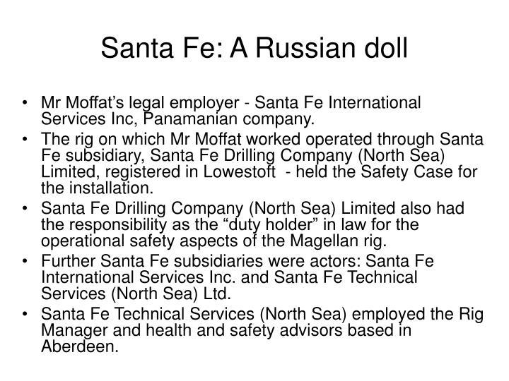 Santa Fe: A Russian doll