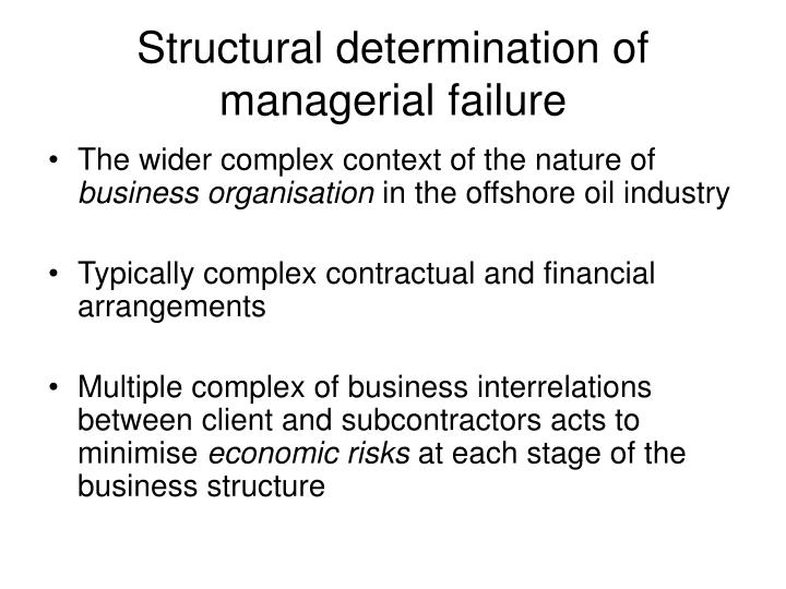 Structural determination of managerial failure