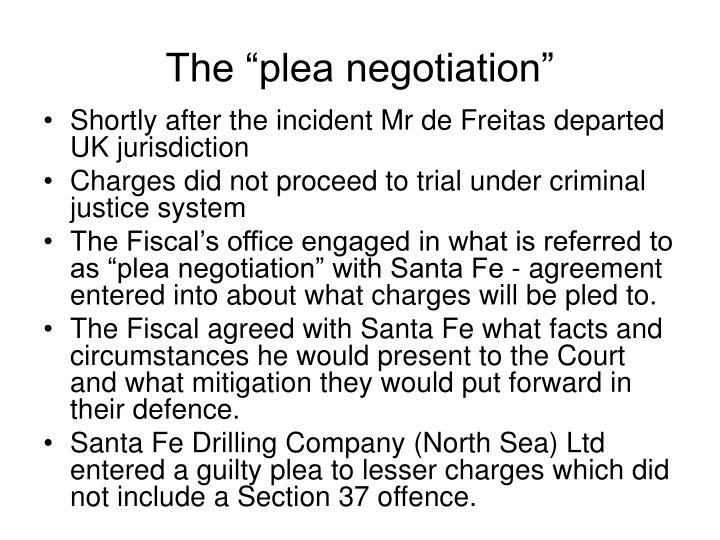 "The ""plea negotiation"""