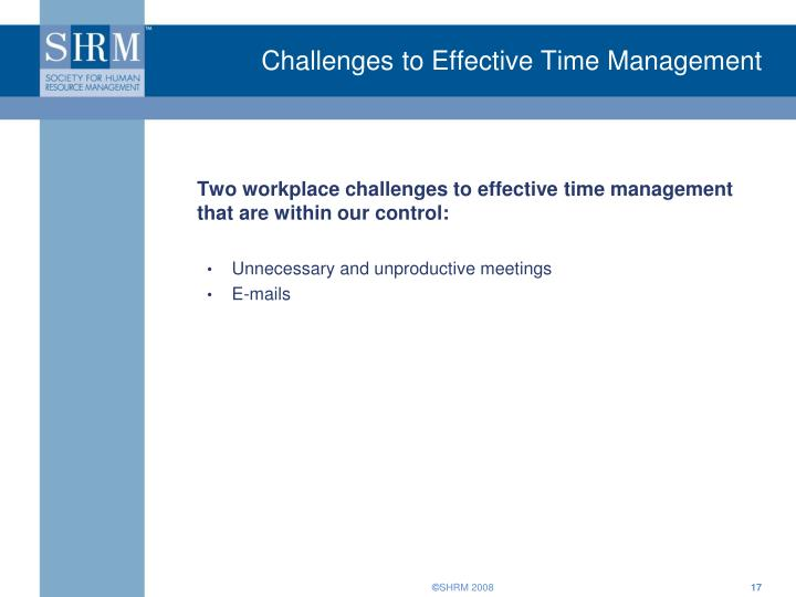Challenges to Effective Time Management