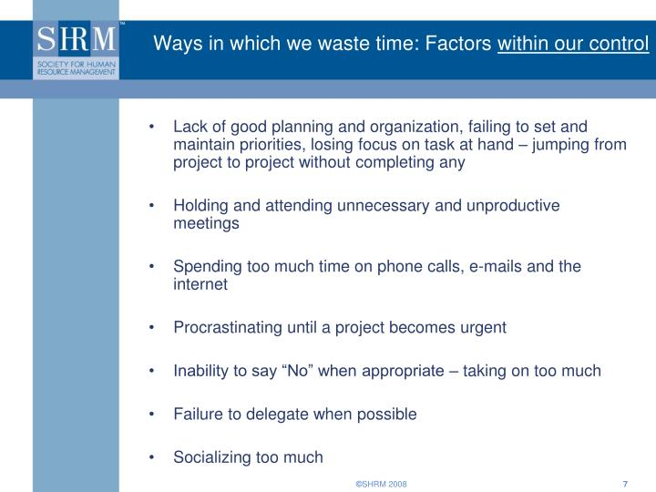 Ways in which we waste time: Factors
