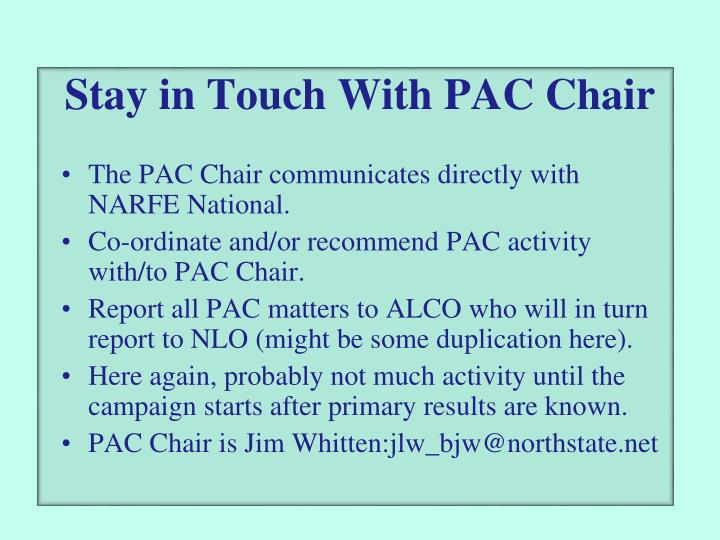 Stay in Touch With PAC Chair