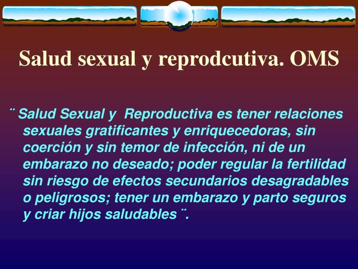 Salud sexual y reprodcutiva. OMS