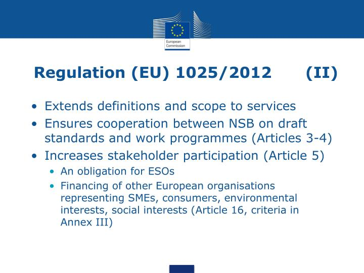 Regulation (EU) 1025/2012      (II)