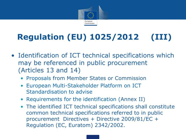 Regulation (EU) 1025/2012    (III)