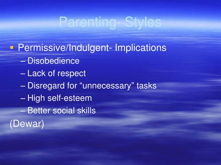 Parenting- Styles