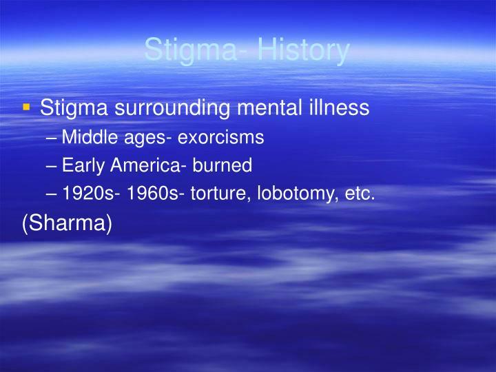 Stigma- History