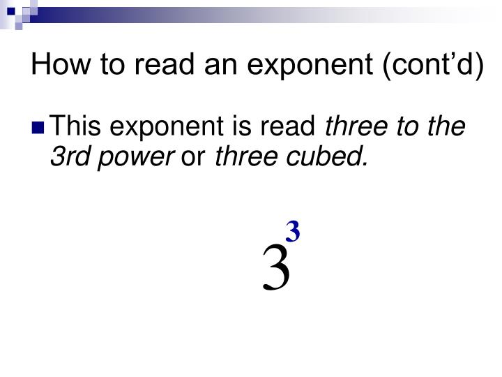 How to read an exponent (cont'd)