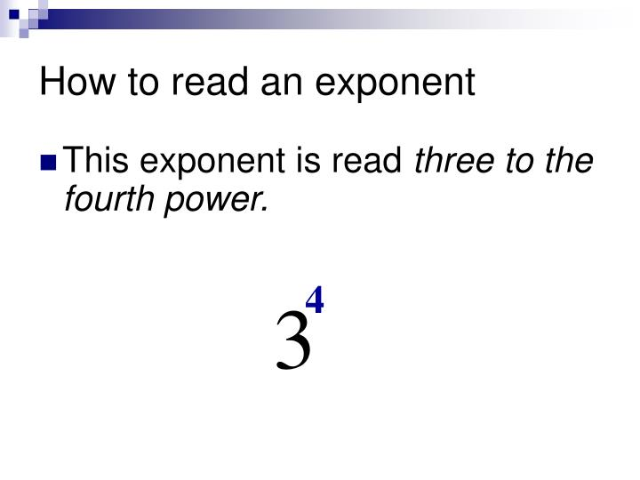 How to read an exponent