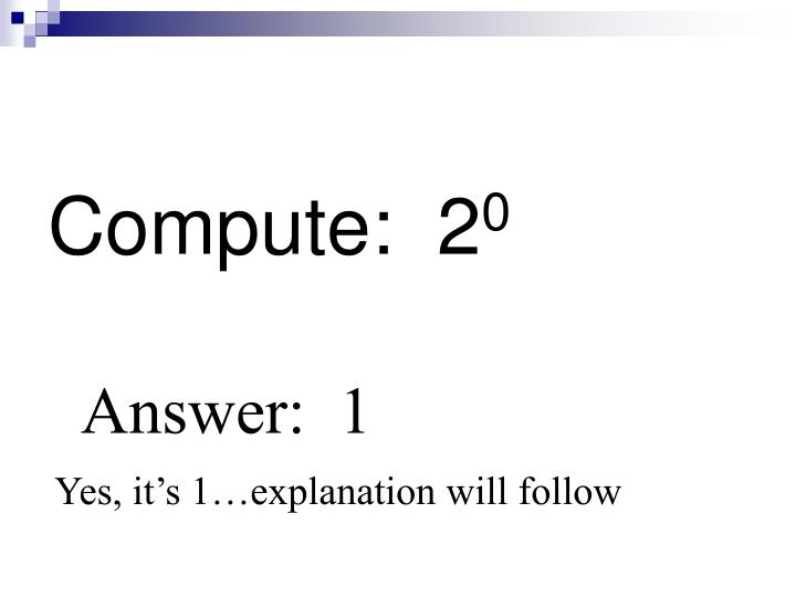 Compute:  2