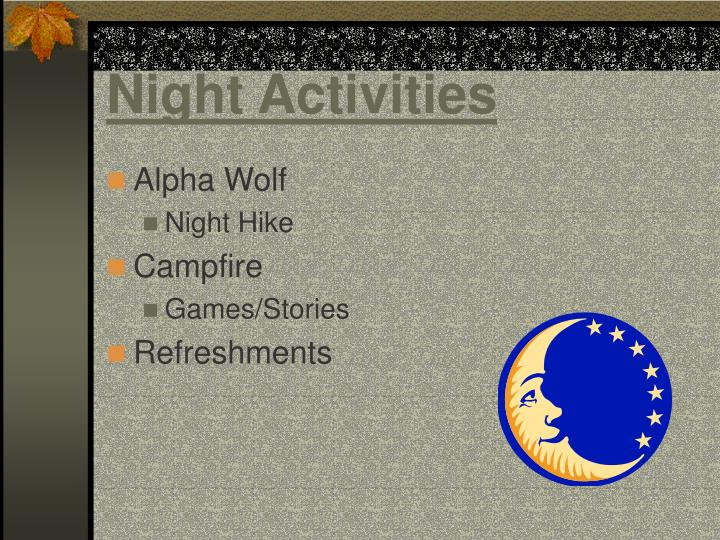 Night Activities