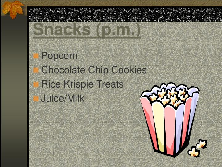 Snacks (p.m.)