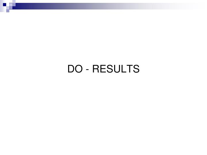 DO - RESULTS