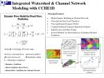 integrated watershed channel network modeling with cche1d