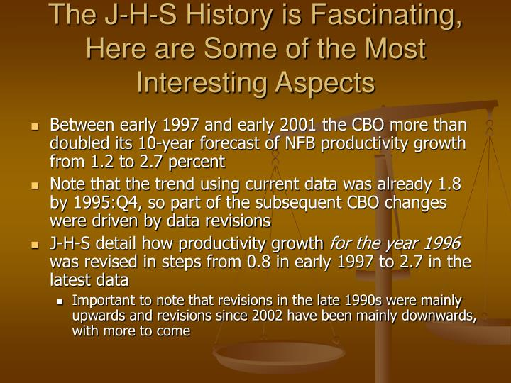 The J-H-S History is Fascinating, Here are Some of the Most Interesting Aspects