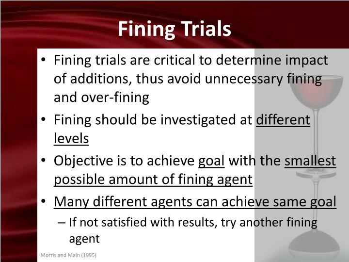 Fining Trials