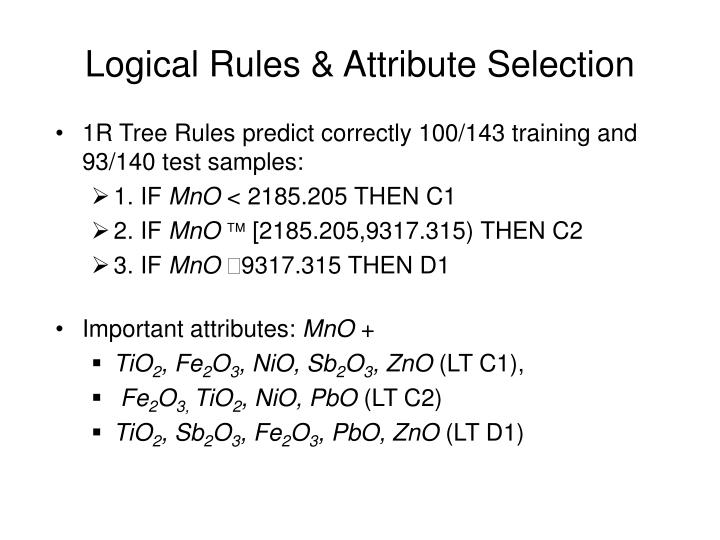 Logical Rules & Attribute Selection