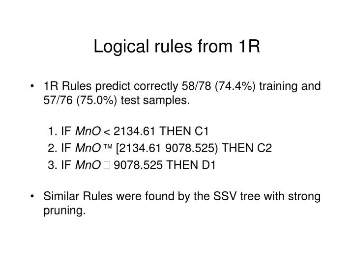 Logical rules from 1R